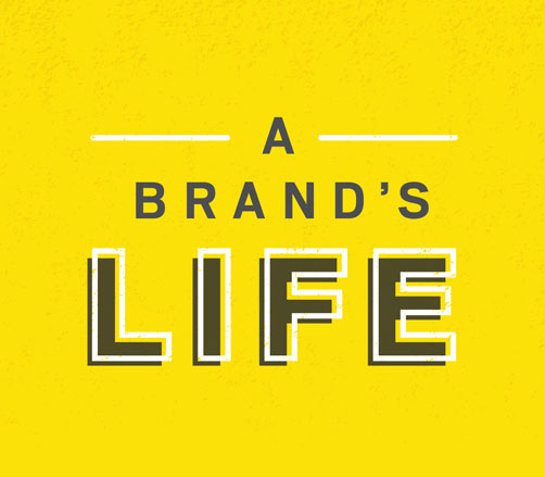 A Brand's Life