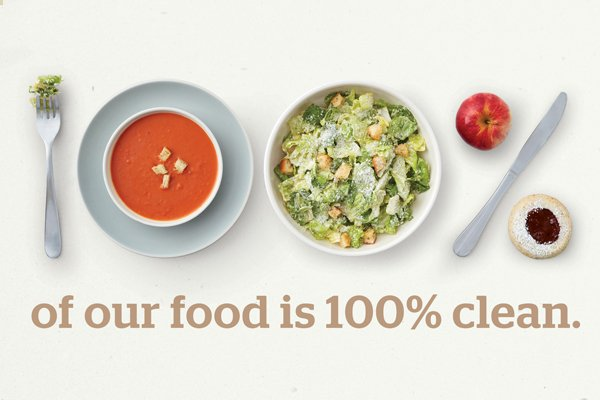 Panera Bread - 100% of our food is 100% clean