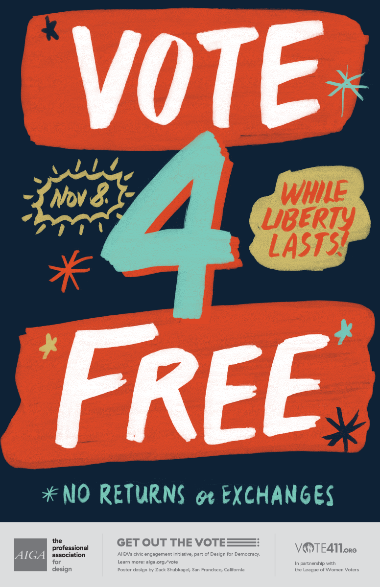 AIGA Get Out The Vote Poster - Vote 4 Free