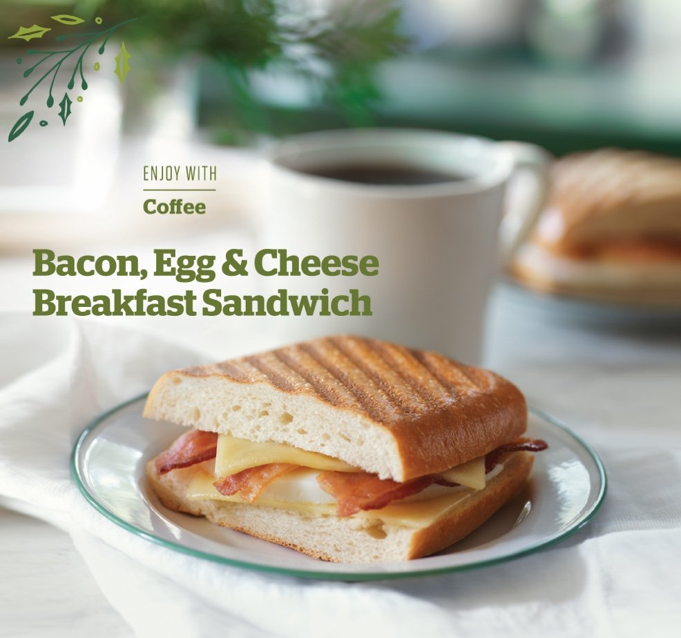 Panera Holiday 2015 Campaign - Bacon Egg and Cheese Breakfast Sandwich