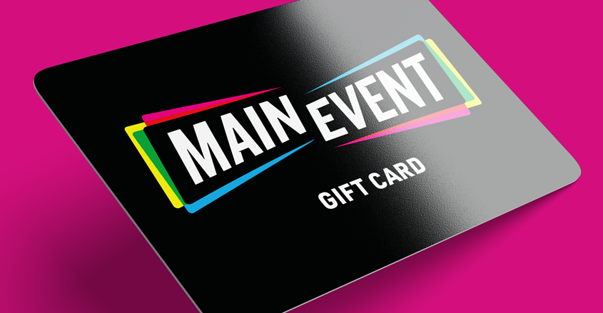 Main Event - Gift Card - Entertainment Brand Identity